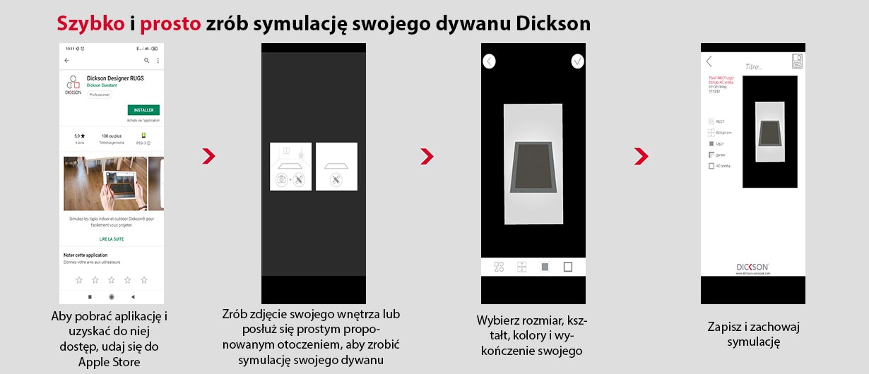 Wszystkie etapy w celu pobrania i posługiwania się aplikacją Dickson Rugs